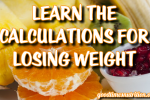 Learn The Calculations For Losing Weight