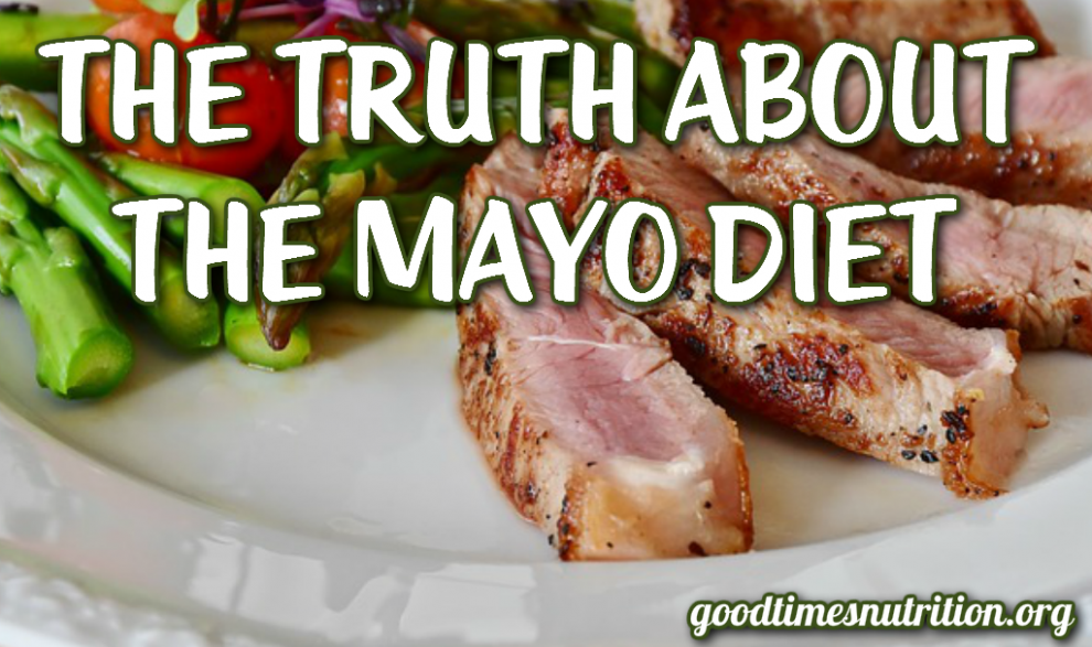 The Truth About The Mayo Diet